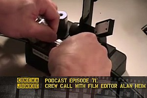 Podcast Episode 71: Crew Call With Film Editor Alan Heim