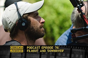 Podcast Episode 78: Dark Gem 'Downriver' Screens At FilmOut