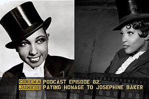 Podcast Episode 82: Paying Homage To Josephine Baker