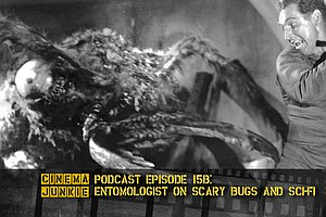 Podcast Episode 15B: Entomologist On Scary Bugs And Sci-Fi