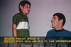 Podcast Episode 91: Spock, NASA, And A Real Documentary V...