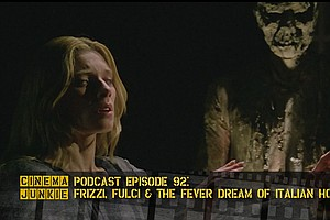 Podcast Episode 92: Frizzi, Fulci And The Fever Dream Of Italian Horror