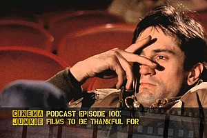 Podcast Episode 100: Films To Be Thankful For