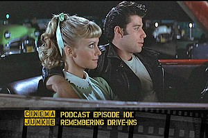 Podcast Episode 101: Remembering Drive-Ins