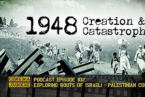 Podcast Episode 102: New Documentary Looks At The Israeli...