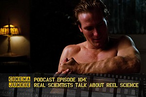 Podcast Episode 104: Real Scientists Talk About Reel Science