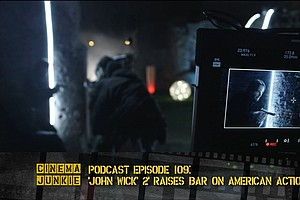 Podcast Episode 109: Chad Stahelski And 'John Wick 2' Rai...
