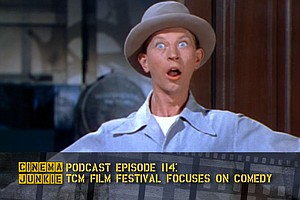 Podcast Episode 114: TCM Film Festival 2017 Focuses On Comedy
