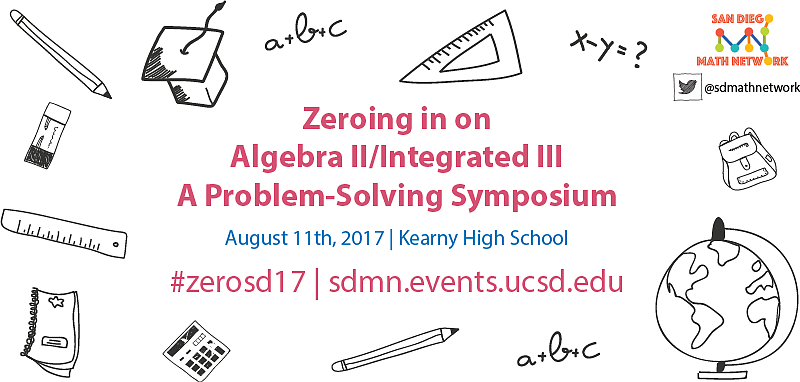 A poster for the San Diego Math Network's conference on intermediate algebra ...