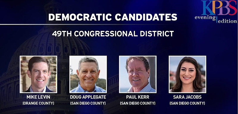 There are four Democratic candidates running for Republican Darrell Issa's 49...