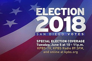 KPBS News: Election 2018: San Diego Votes