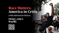 Race Matters: America In Crisis: A PBS NEWSHOUR Special