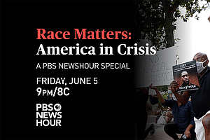 Photo for Race Matters: America In Crisis: A PBS NEWSHOUR Special