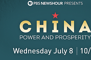 Photo for PBS NewsHour Presents China: Power And Prosperity