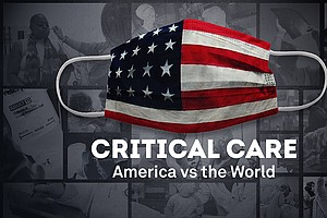 Photo for Critical Care: America vs. The World - A PBS NEWSHOUR Special