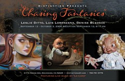"Promotional graphic for the ""Chasing Fantasies"" exhibit at Distinction Gallery September 12- October 3, 2009."