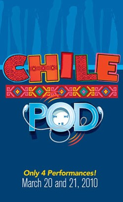 "Promotional graphic for ""Chili Pod"" presented by the La Jolla Playhouse with only four performances on March 20 & 21, 2010."