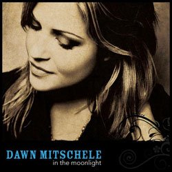 """Cover of the new album """"In the Moonlight"""" by San Diego-based indie/folk singer Dawn Mitschele."""