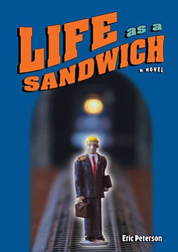 "Book cover for ""Life as a Sandwich"" by Eric Peterson."