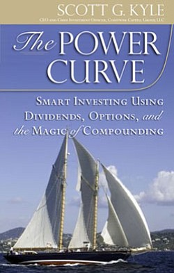 "Book cover for ""The Power Curve: Smart Investing Using Dividends, Options, and the Magic of Compounding"" by Scott G. Kyle."