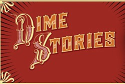 Graphic logo for DimeStories, presented By Friends Of The...