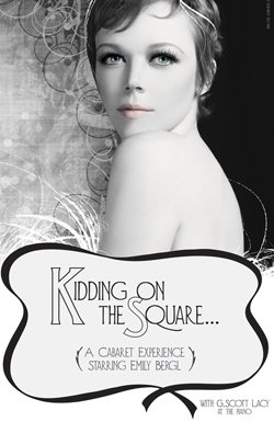 "Promotional graphic for the production ""Kidding on the Square"" at the Celebration Cabaret on Monday, June 21, 7:30 p.m. to 10 p.m."