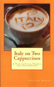 "Image of Gregory Harris' book ""Italy On Two Cappuccinos."""