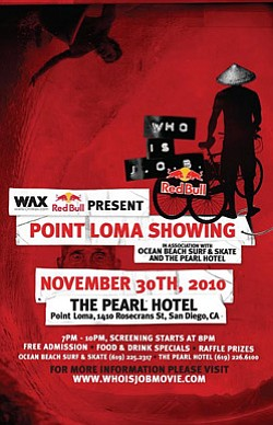 "Promotional graphic for the Point Loma screening of  Jamie O'Brien's latest film, ""Who is J.O.B."" at The Pearl Hotel on November 30, 2010."