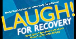 Promotional graphic for the Laugh for Recovery fundraising comedy show at the Belly Up Tavern on Sunday, March 7, 2010 at 3 p.m.