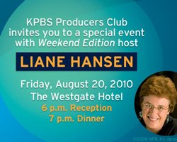 Promotional graphic for An Evening With NPR Host Liane Hansen, Friday, August 20, 2010 at the Westgate Hotel. Credit: Tony Zuniga, KPBS