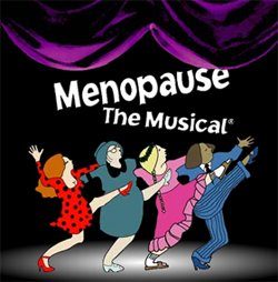 Promotional graphic for the production, Menopause The Musical, which will be at the Balboa Theatre July 14-18.