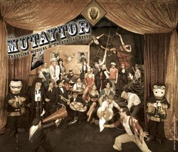 Promotional graphic for The Mutaytor, Traveling Musical and Theatrical Revue.