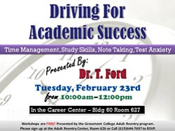 Promotional graphic for the Driving For Academic Success workshop on February 23, 2010 at 10 a.m., presented by Grossmont College's Adult Reentry Center.