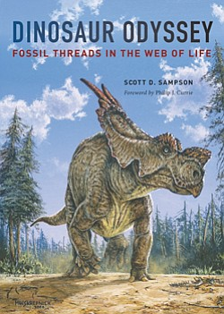 "Cover image of Scott D. Sampson's book ""Dinosaur Odyssey: Fossil Threads in the Web of Life."""