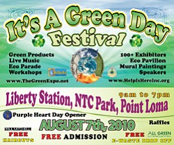 Promotional graphic for the Green Day Sustainability Festival, Saturday, August 7, 2010 at NTC Park- Liberty Station in Point Loma.