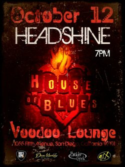 Graphic flyer for Headshine's performance at House of Blues San Diego on Oct. 12, 2010.