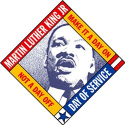 "Graphic logo with image of Martin Luther King, Jr. and text ""Martin Luther King, Jr. Day of Service - Make It A Day On, Not A Day Off."""