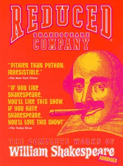 "Promotional graphic for the Reduced Shakespeare Company's production of ""The Complete Works of William Shakespeare (abridged)."""