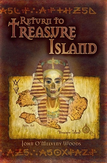 "Cover image of John O'Melveny Woods' book, ""Return to Treasure Island."""