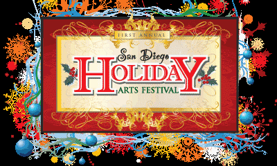 Promotional graphic image for the first annual San Diego Holiday Arts Festival