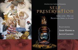 """Promotional graphic for the """"Self Preservation"""" art exhibit at Distinction Gallery from April 10 through May 1, 2010, with an opening reception from 6-11 p.m. on April 10."""