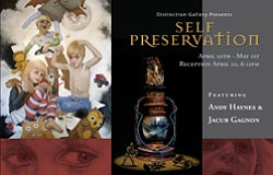 "Promotional graphic for the ""Self Preservation"" art exhibit at Distinction Gallery from April 10 through May 1, 2010, with an opening reception from 6-11 p.m. on April 10."