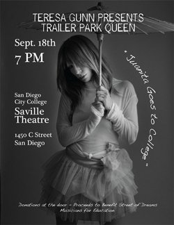 """Promotional graphic for """"Trailer Park Queen,"""" an original one woman performance of story-telling, spoken word and songs, performed by Teresa Gunn, Artist in Residence for Street of Dreams, September 18, 2010 at Saville Theatre, San Diego City College."""