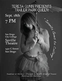 "Promotional graphic for ""Trailer Park Queen,"" an original one woman performance of story-telling, spoken word and songs, performed by Teresa Gunn, Artist in Residence for Street of Dreams, September 18, 2010 at Saville Theatre, San Diego City College."