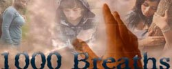 """Promotional graphic for """"1000 Breaths"""""""