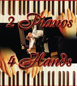 """Promotional graphic for """"2 Pianos, 4 Hands,"""" by Ted Dykstra and Richard Greenblatt, directed by Bruce Sevy, January 15 - February 6, 2011."""