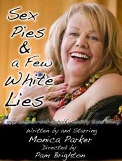 "Promotional graphic for ""Sex, Pies & A Few White Lies"" at the North Coast Repertory Theatre"