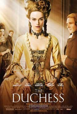 """Promotional graphic for the film """"The Duchess,"""" based on Amanda Foreman's biography of Georgiana Cavendish, Duchess of Devonshire."""