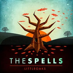 "Cover of The Spells album ""Little Oaks."""