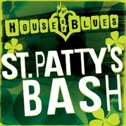 Promotional graphic for St. Patty's Day Bash! at House of Blues.